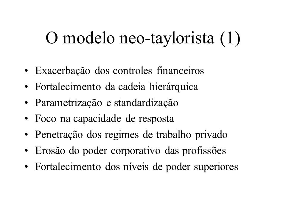 O modelo neo-taylorista (1)