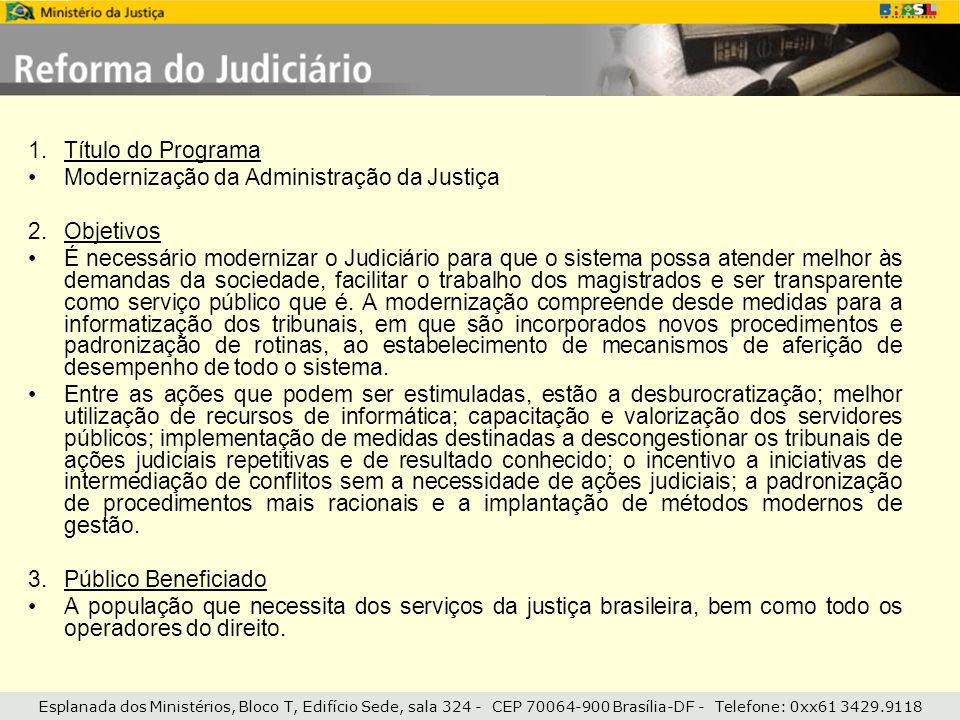 Modernização da Administração da Justiça Objetivos