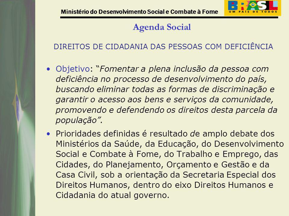 Agenda Social DIREITOS DE CIDADANIA DAS PESSOAS COM DEFICIÊNCIA