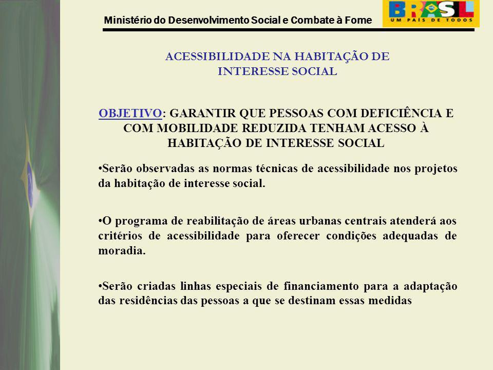 ACESSIBILIDADE NA HABITAÇÃO DE INTERESSE SOCIAL