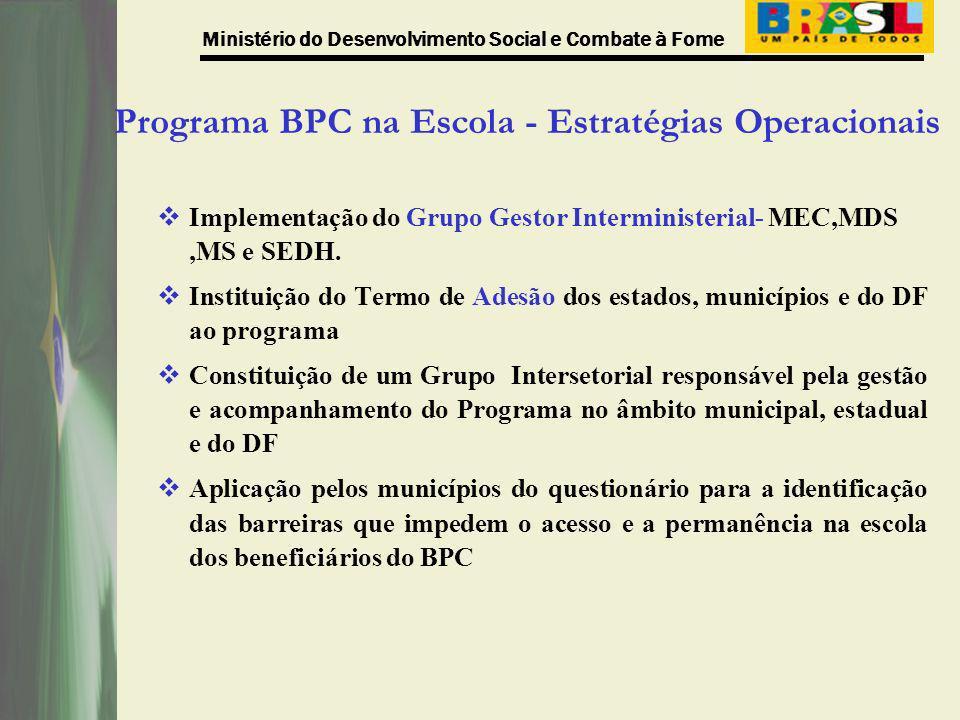 Programa BPC na Escola - Estratégias Operacionais