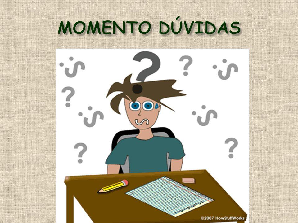 MOMENTO DÚVIDAS