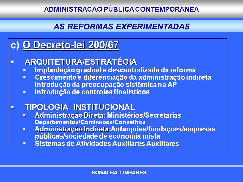 AS REFORMAS EXPERIMENTADAS