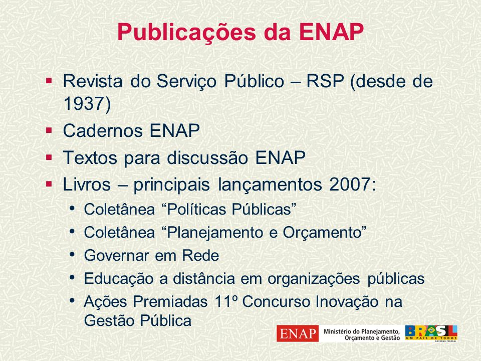 Publicações da ENAP Revista do Serviço Público – RSP (desde de 1937)