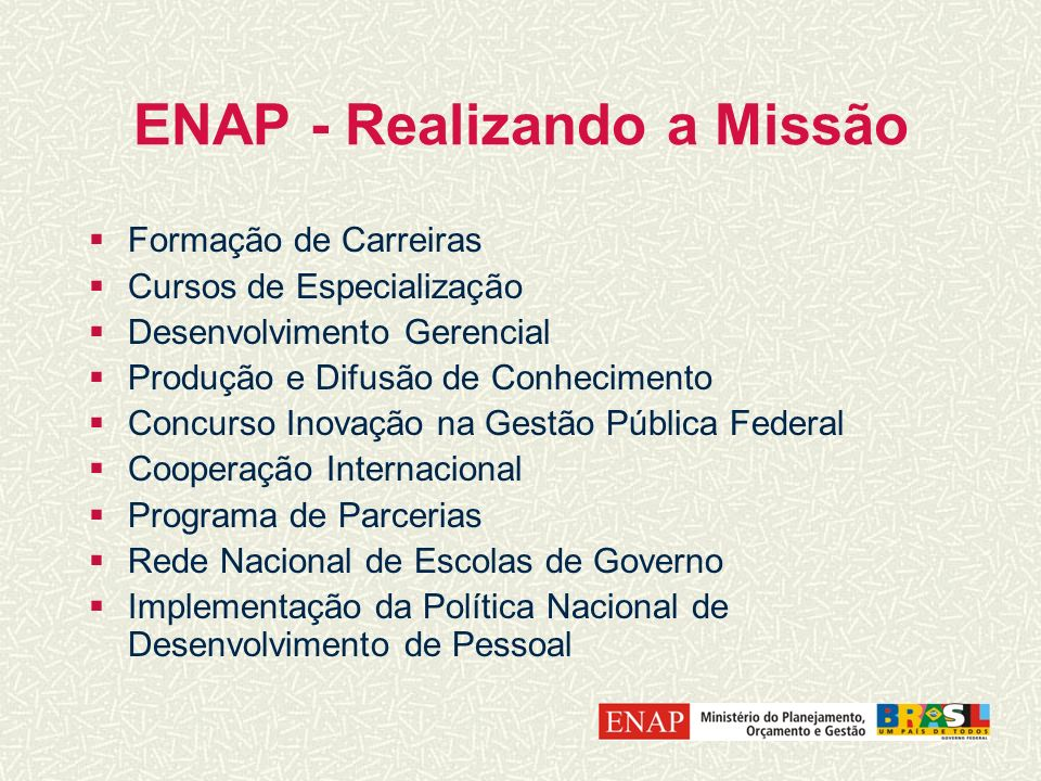 ENAP - Realizando a Missão