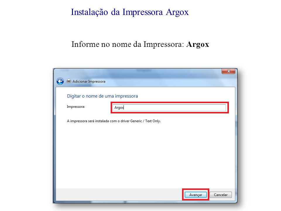 Informe no nome da Impressora: Argox