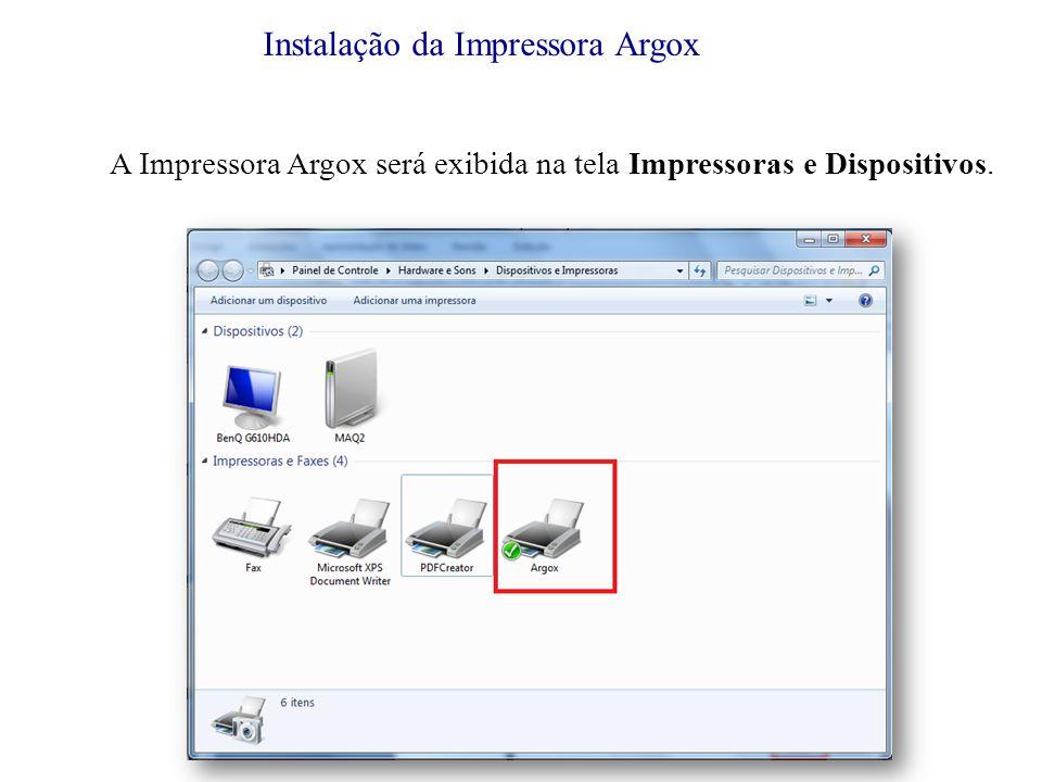 A Impressora Argox será exibida na tela Impressoras e Dispositivos.