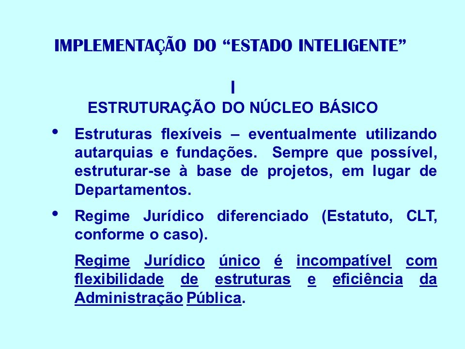 IMPLEMENTAÇÃO DO ESTADO INTELIGENTE
