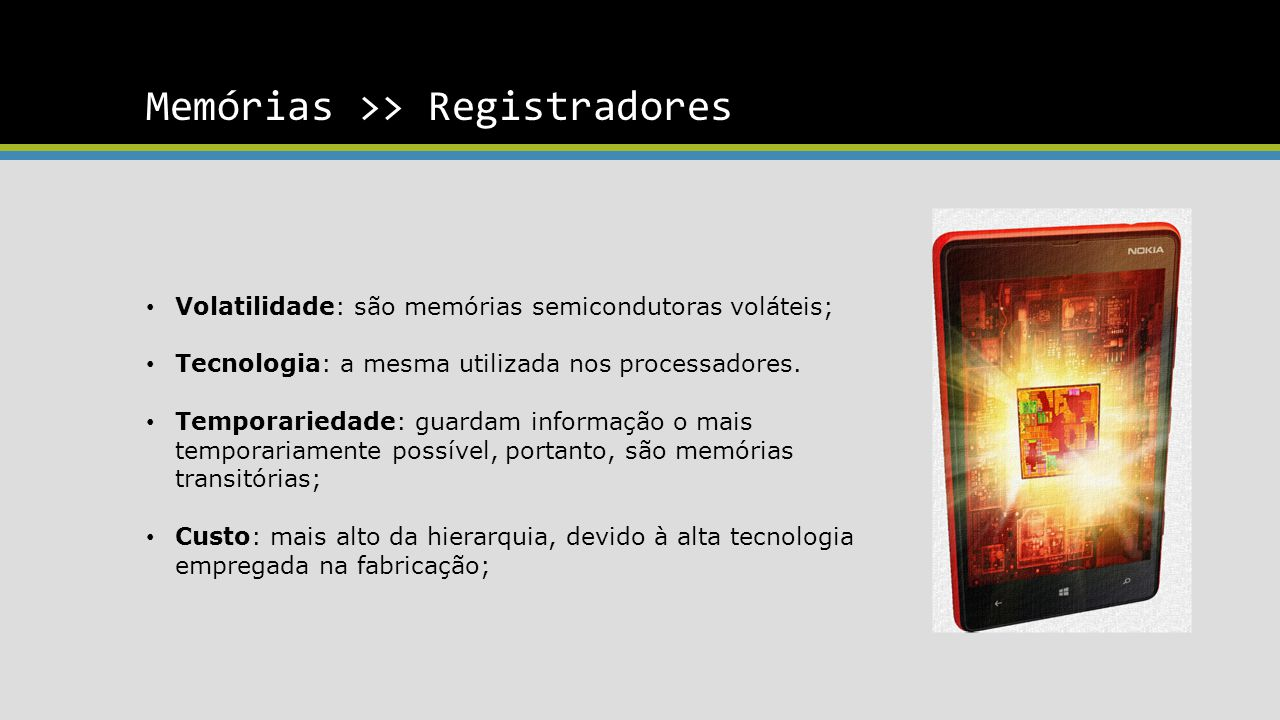 Memórias >> Registradores