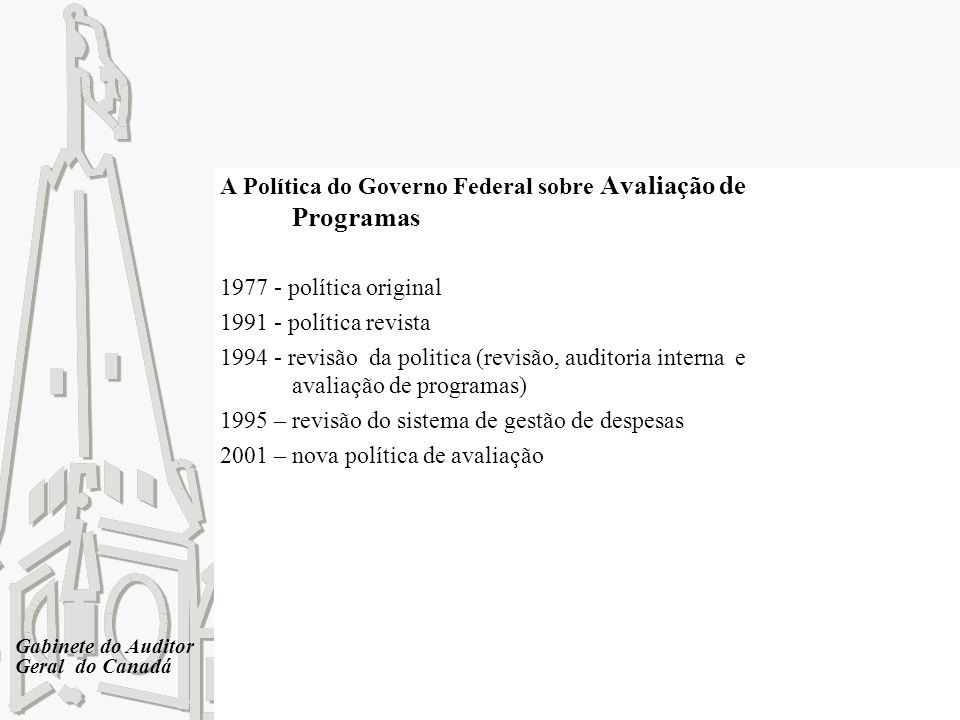 A Política do Governo Federal sobre Avaliação de Programas