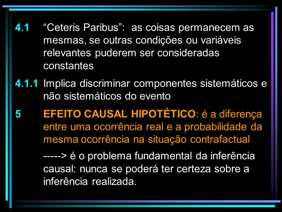 4. 1. Ceteris Paribus : as coisas permanecem as