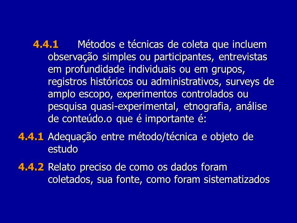 4. 4. 1. Métodos e técnicas de coleta que incluem