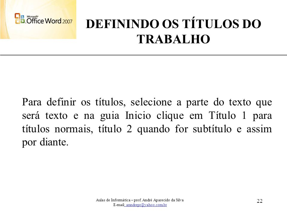DEFININDO OS TÍTULOS DO TRABALHO