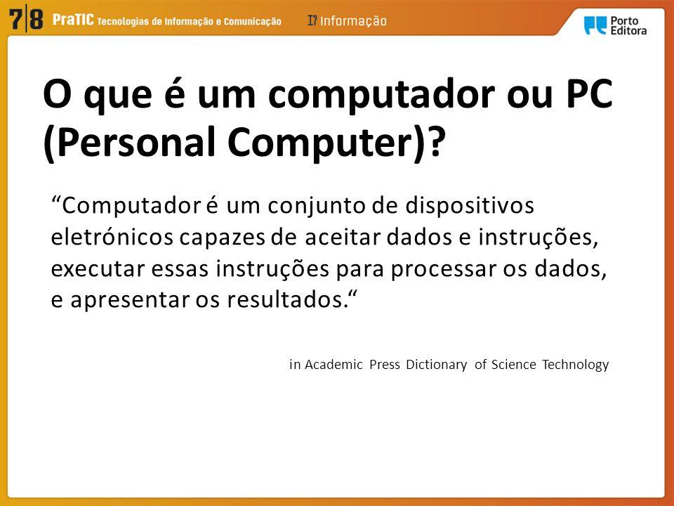 O que é um computador ou PC (Personal Computer)