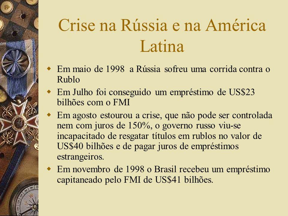 Crise na Rússia e na América Latina