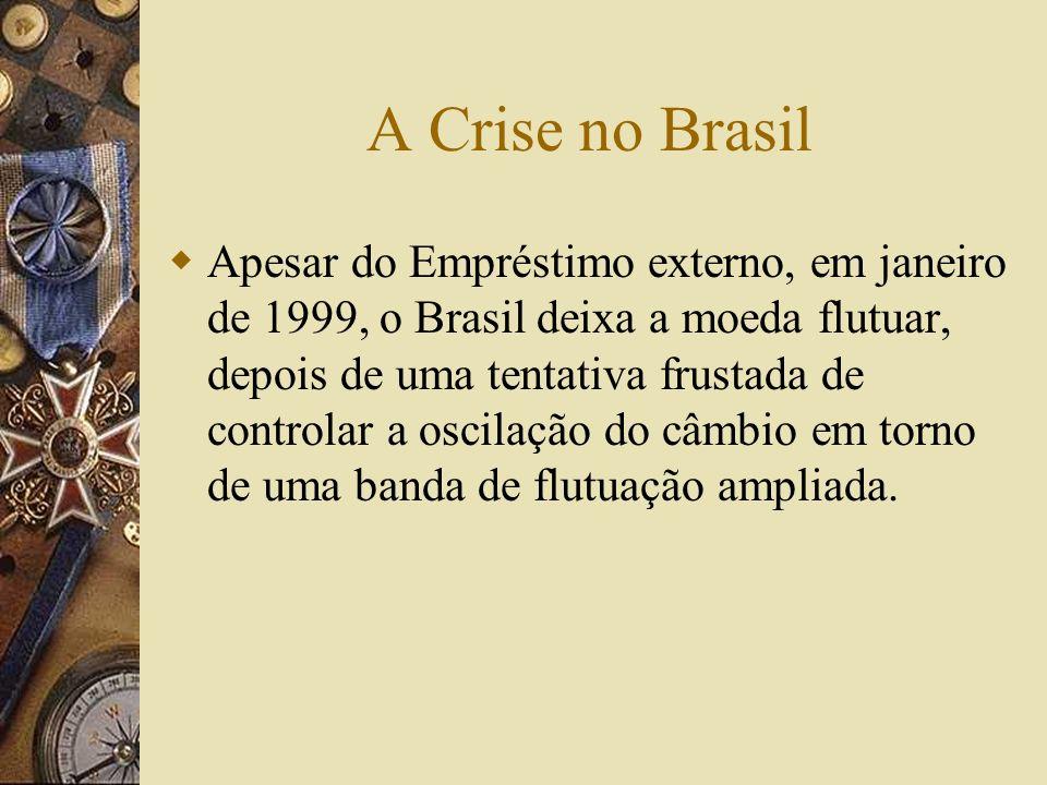 A Crise no Brasil