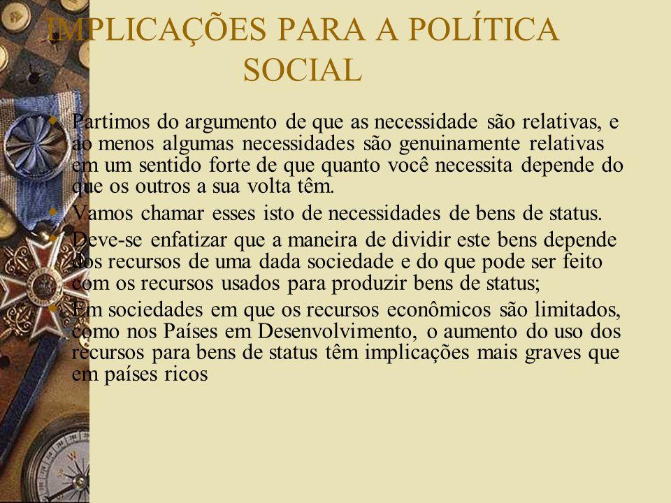 IMPLICAÇÕES PARA A POLÍTICA SOCIAL