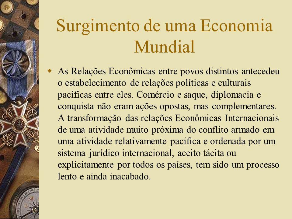 Surgimento de uma Economia Mundial