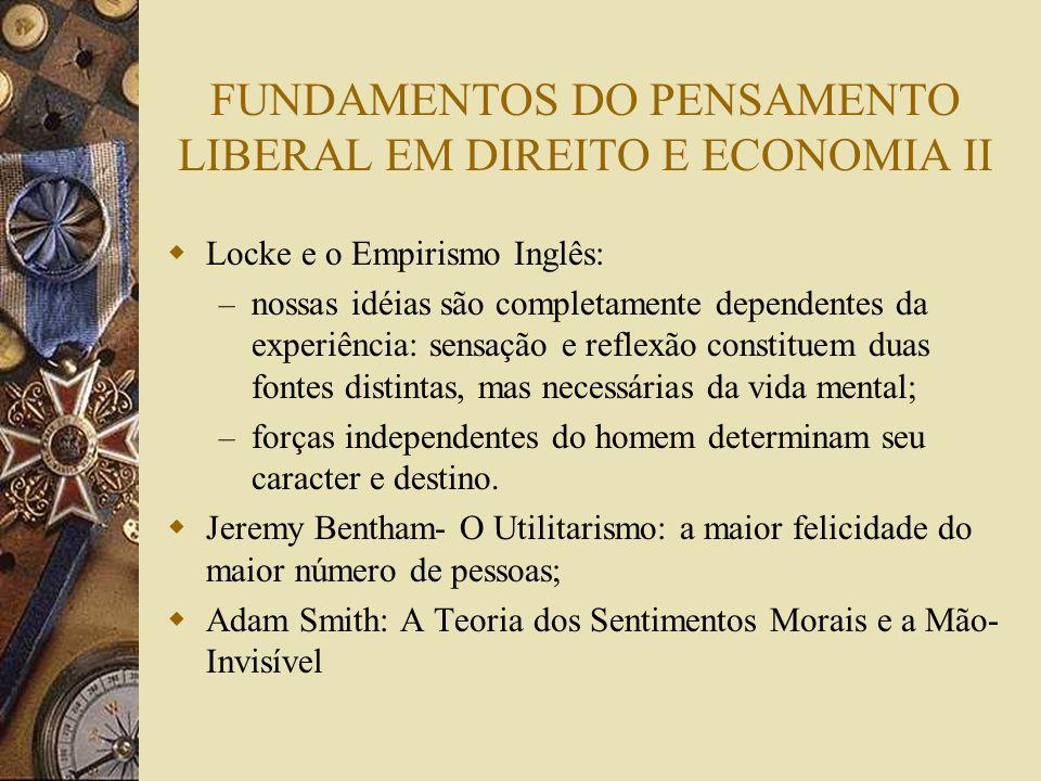 FUNDAMENTOS DO PENSAMENTO LIBERAL EM DIREITO E ECONOMIA II