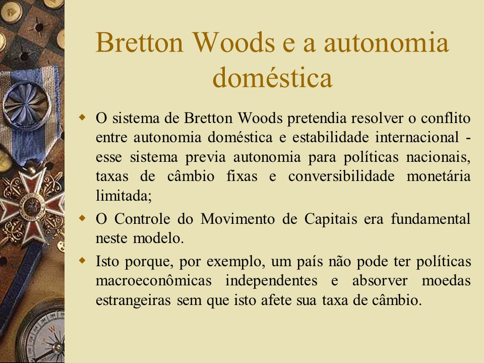 Bretton Woods e a autonomia doméstica