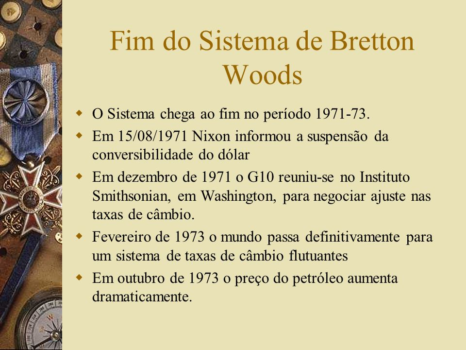 Fim do Sistema de Bretton Woods