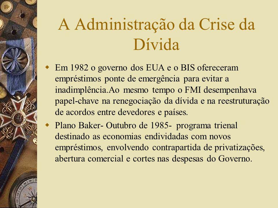 A Administração da Crise da Dívida