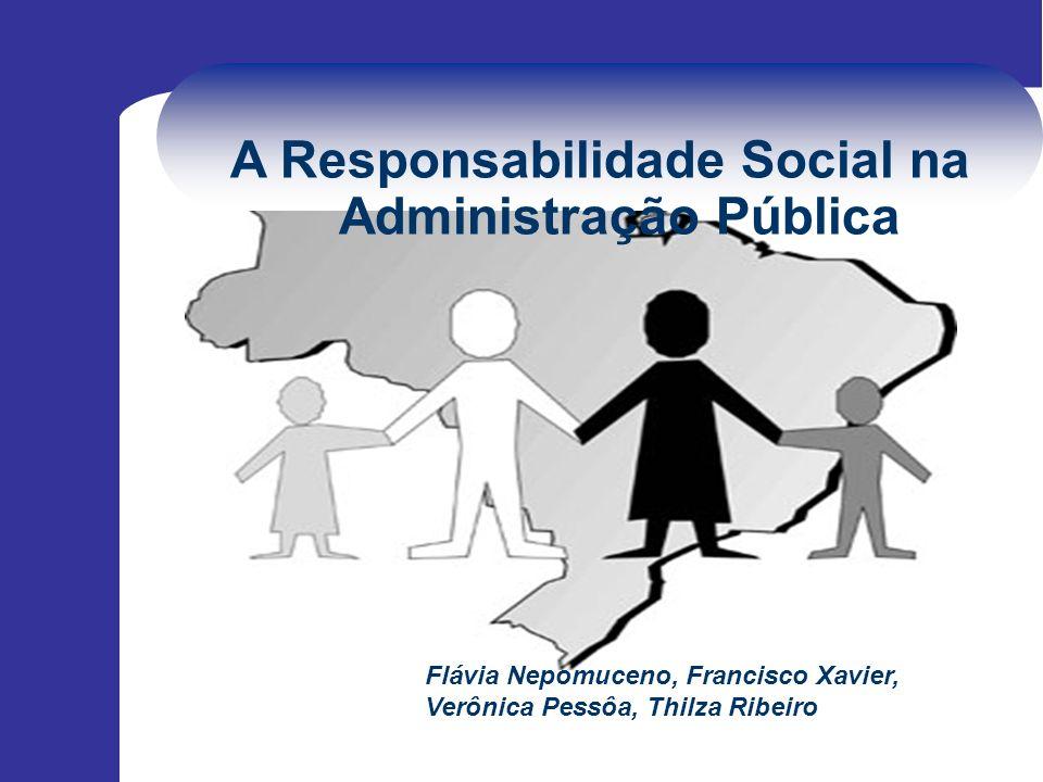 A Responsabilidade Social na Administração Pública