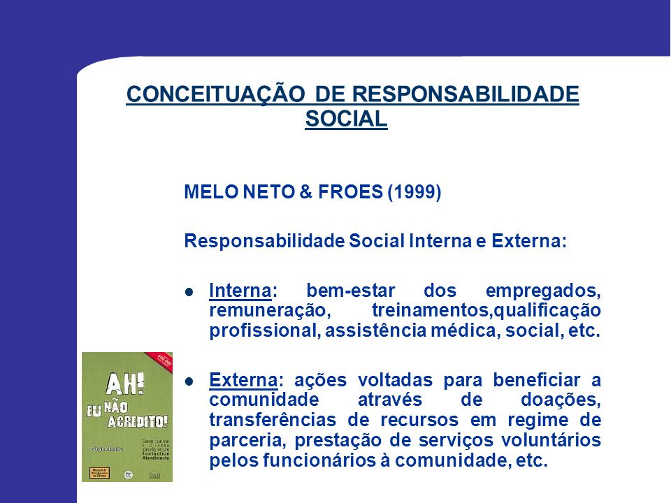 CONCEITUAÇÃO DE RESPONSABILIDADE SOCIAL