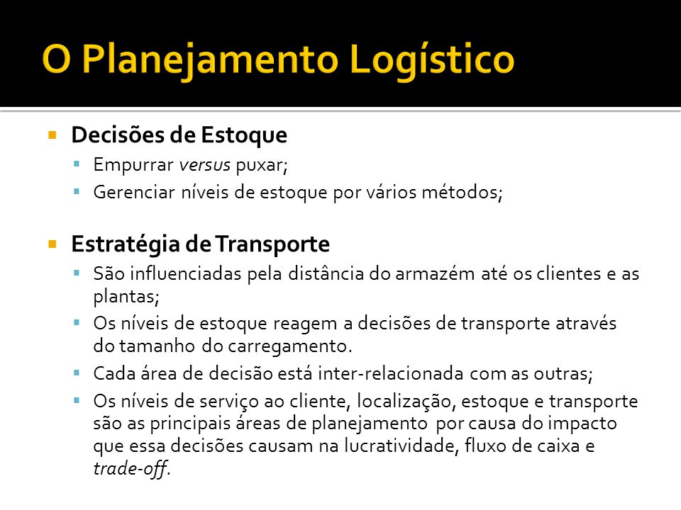 O Planejamento Logístico