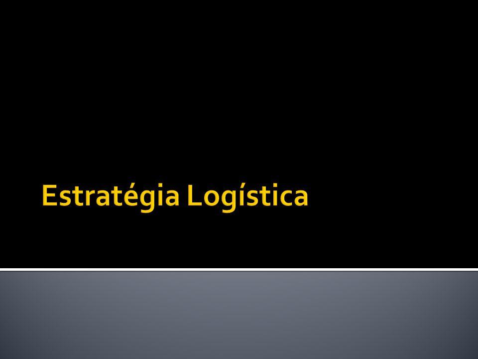 Estratégia Logística