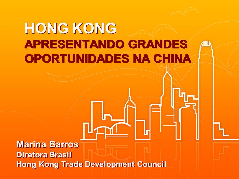 HONG KONG APRESENTANDO GRANDES OPORTUNIDADES NA CHINA