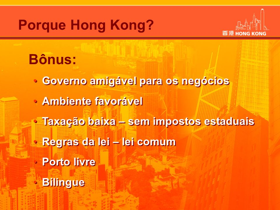 Porque Hong Kong Bônus: Governo amigável para os negócios