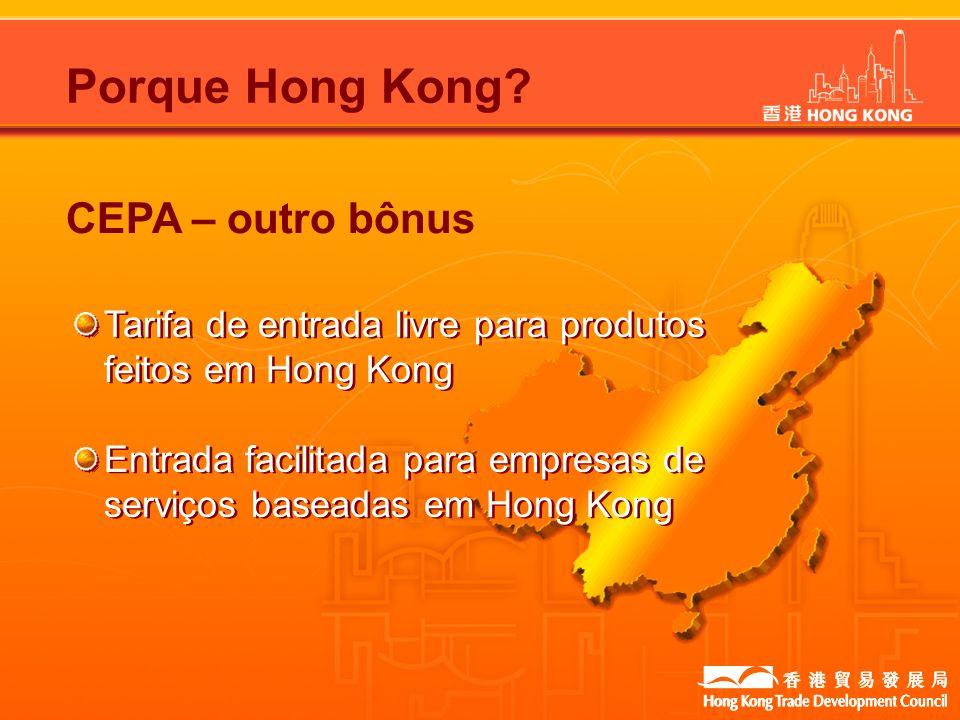 Porque Hong Kong CEPA – outro bônus