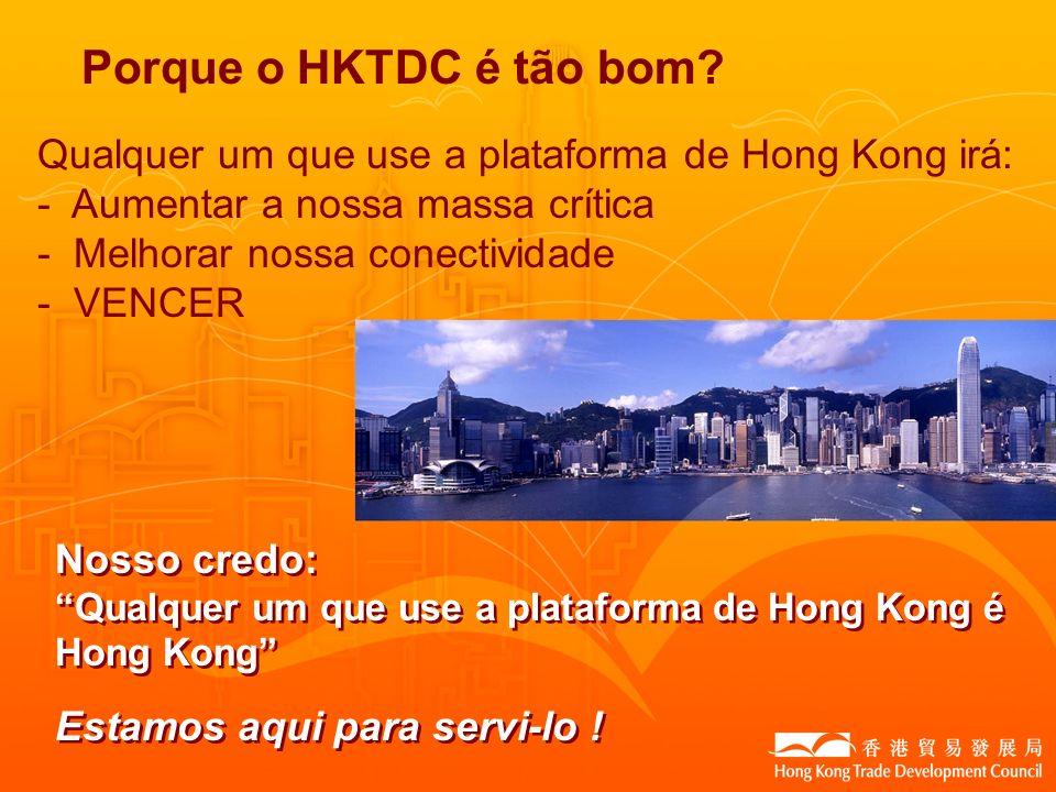 Porque o HKTDC é tão bom