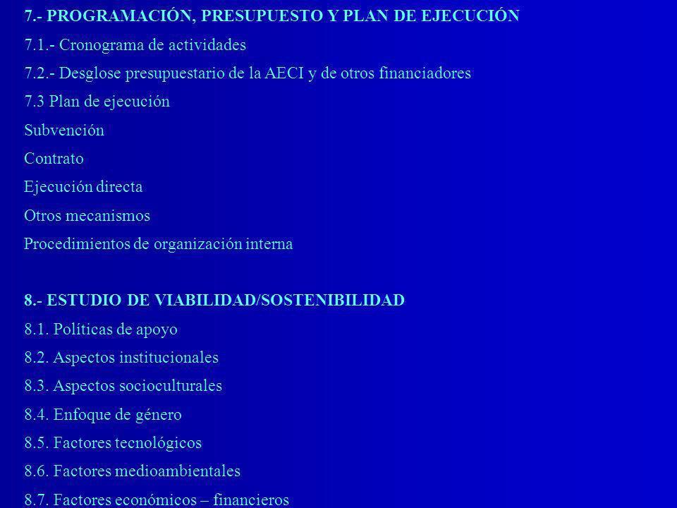 7.- PROGRAMACIÓN, PRESUPUESTO Y PLAN DE EJECUCIÓN