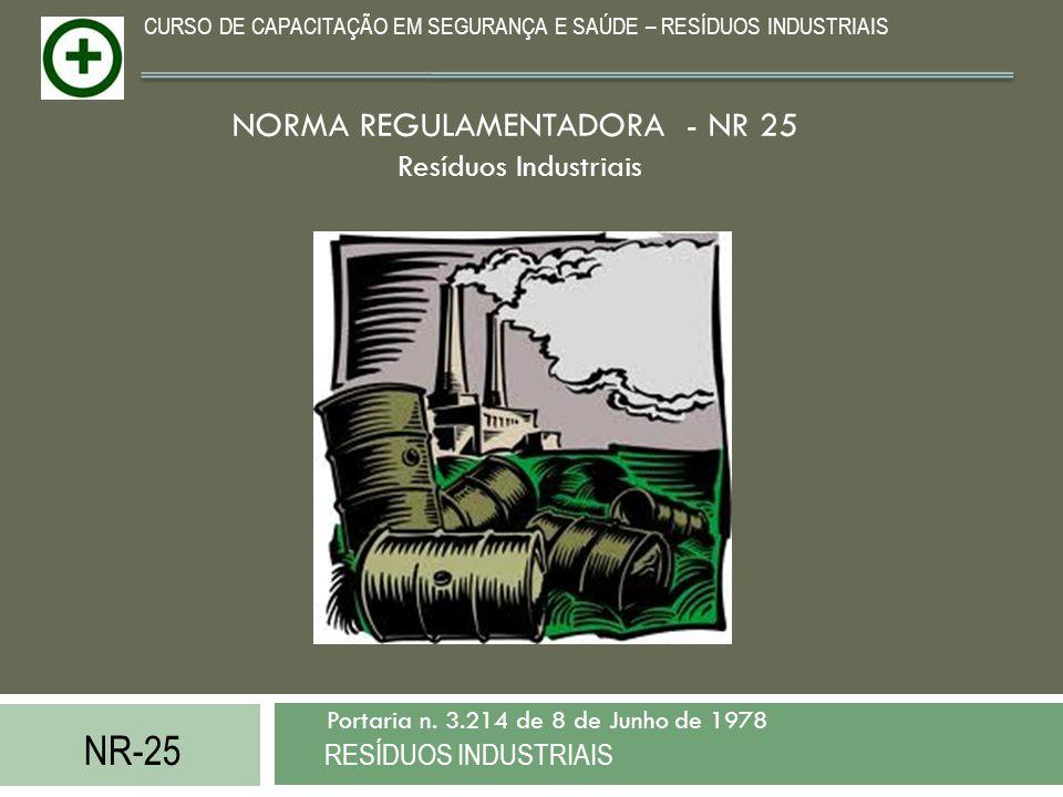 NORMA REGULAMENTADORA - NR 25