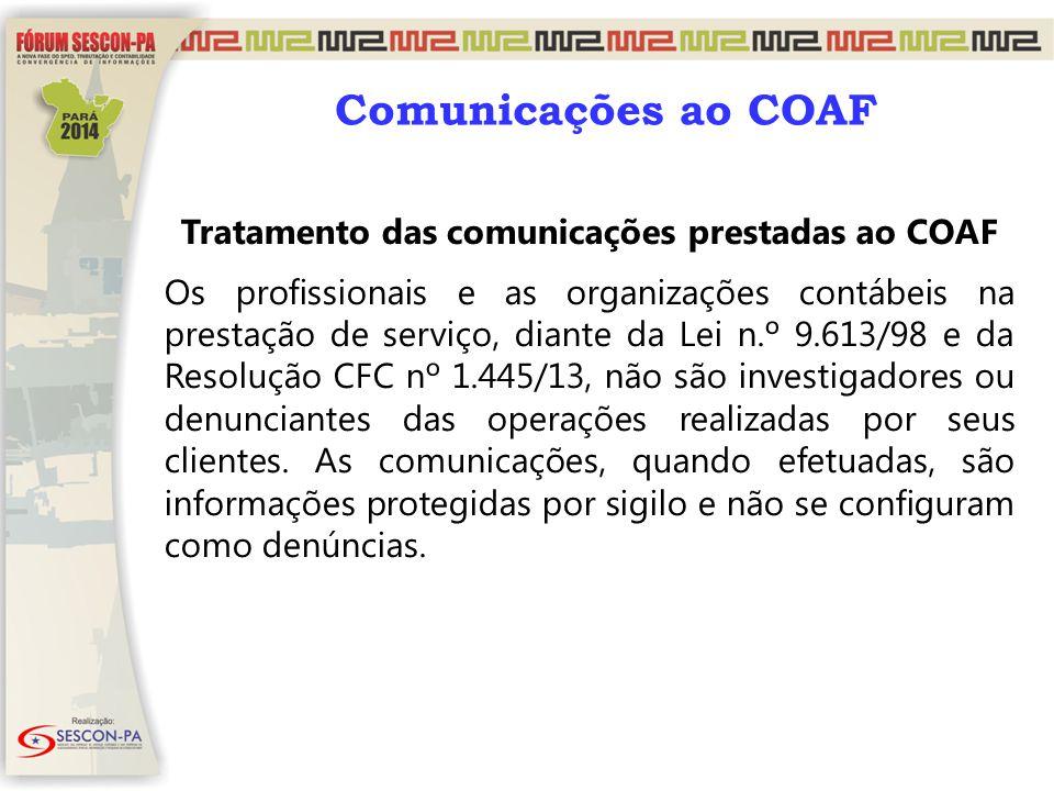Tratamento das comunicações prestadas ao COAF