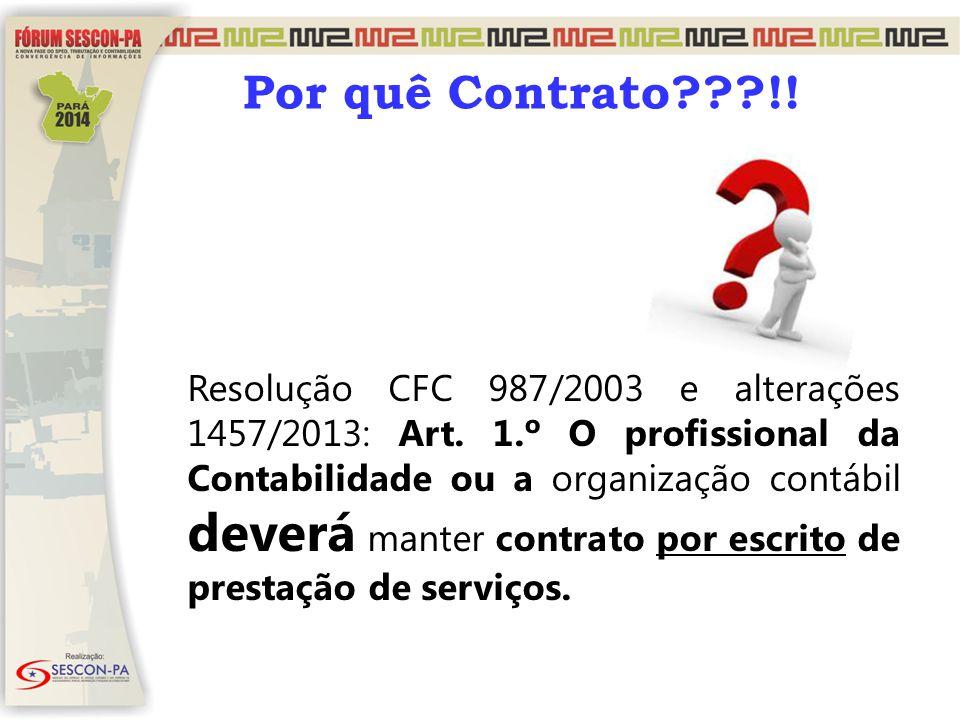 Por quê Contrato !!