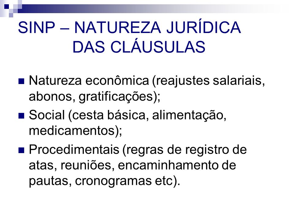 SINP – NATUREZA JURÍDICA DAS CLÁUSULAS