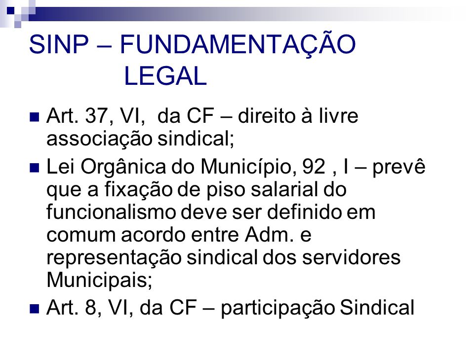 SINP – FUNDAMENTAÇÃO LEGAL