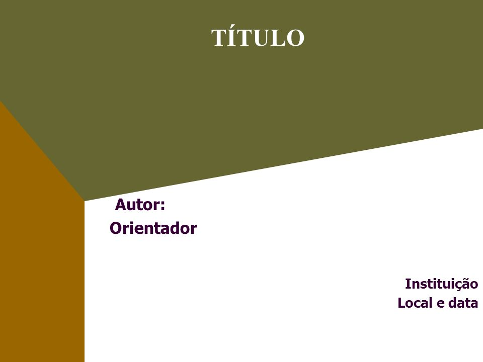 Autor: Orientador Instituição Local e data
