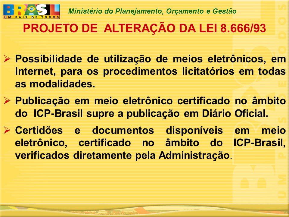 PROJETO DE ALTERAÇÃO DA LEI 8.666/93