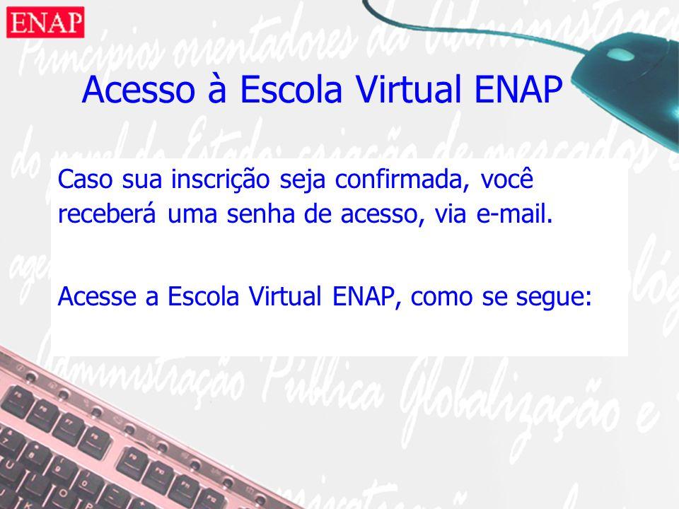 Acesso à Escola Virtual ENAP