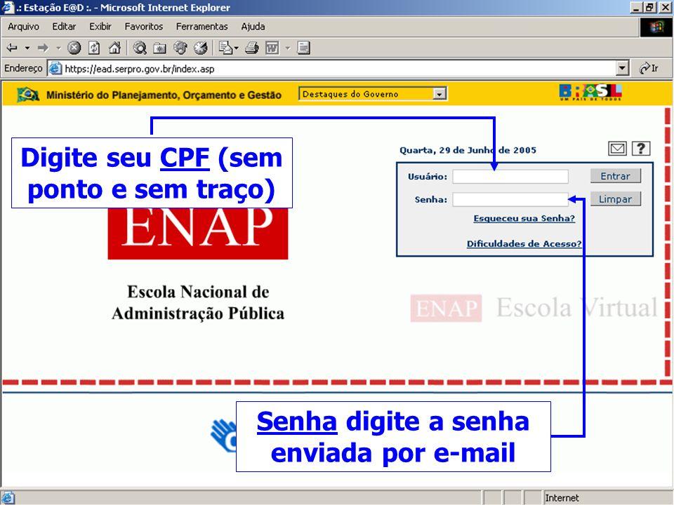 Escola Virtual - Login Digite seu CPF (sem ponto e sem traço)