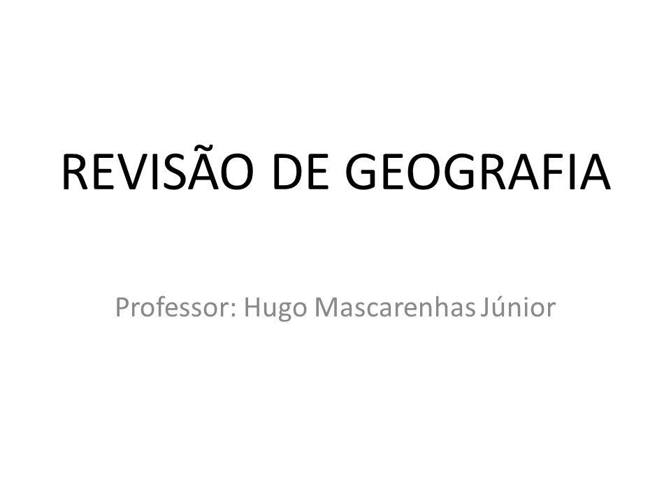 Professor: Hugo Mascarenhas Júnior