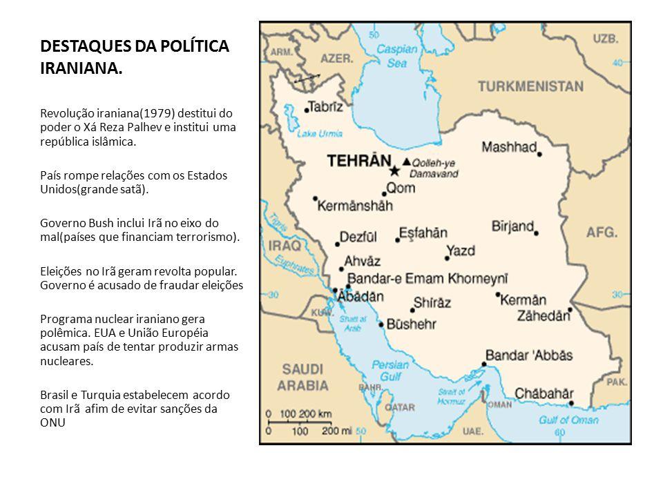 DESTAQUES DA POLÍTICA IRANIANA.