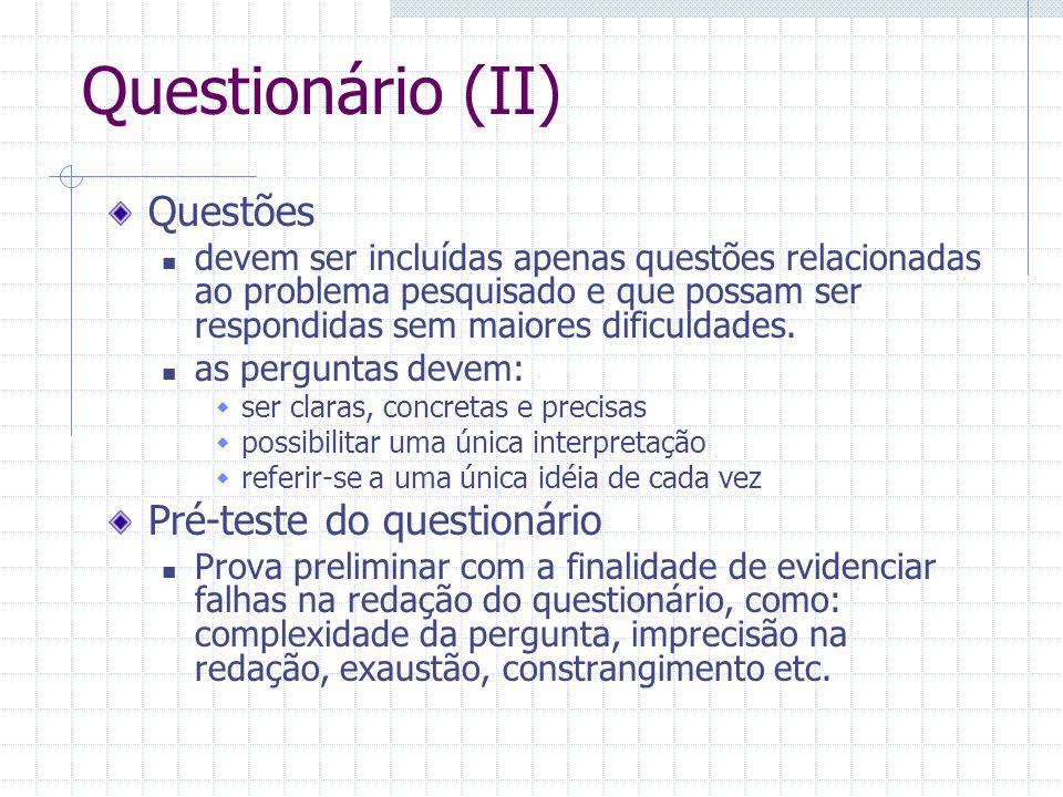 Questionário (II) Questões Pré-teste do questionário