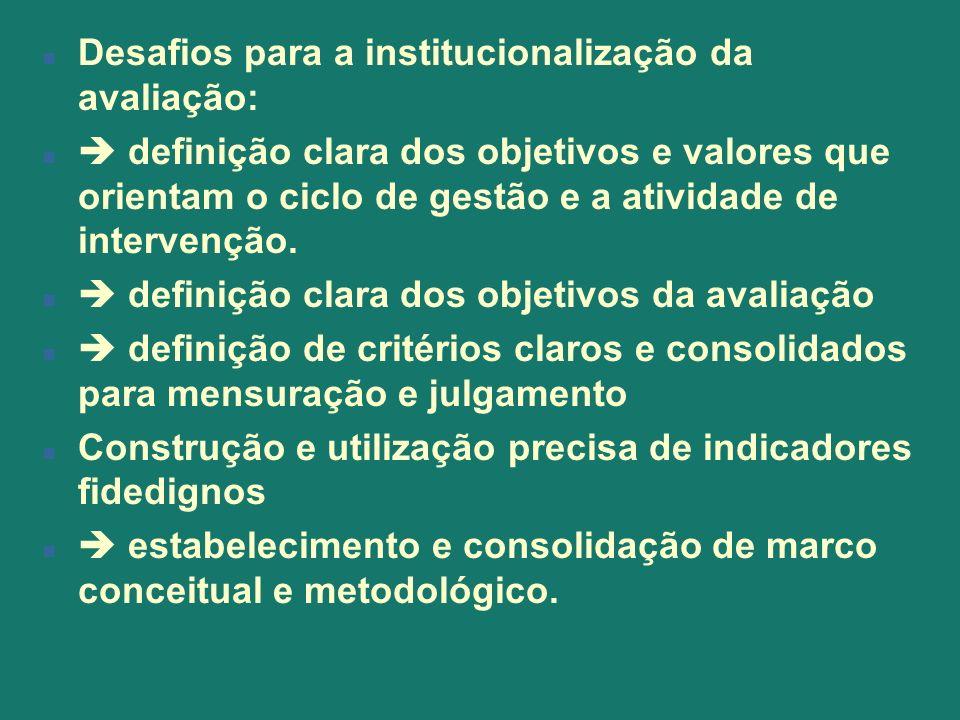 Desafios para a institucionalização da avaliação: