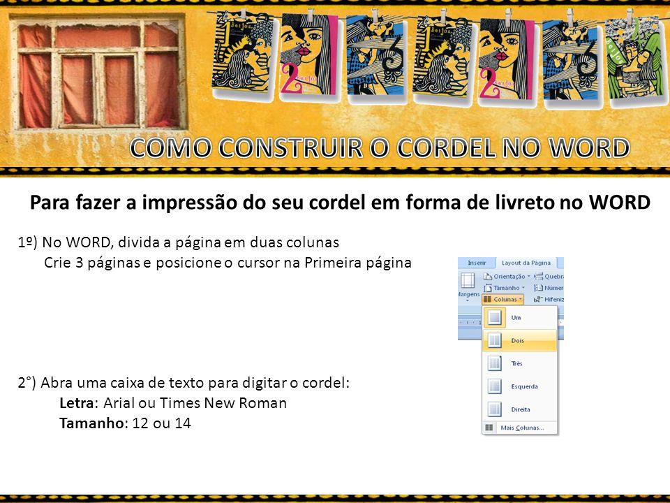 COMO CONSTRUIR O CORDEL NO WORD