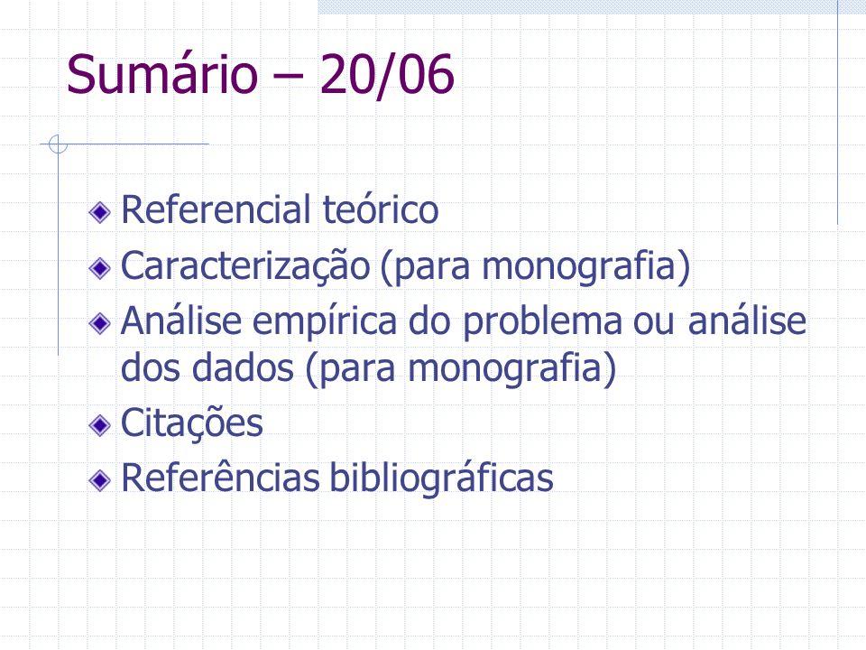 Sumário – 20/06 Referencial teórico Caracterização (para monografia)